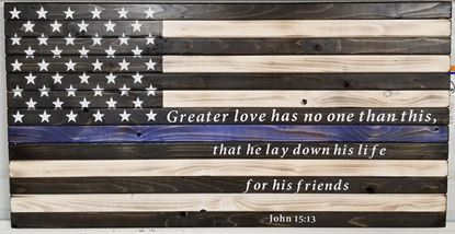 Rustic Wooden Thin Blue Line John 15 13 Flag